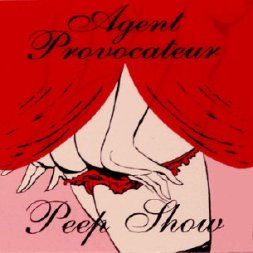 Agent Provocateur Peep-Show CD